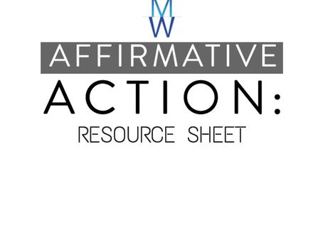 Affirmative Action Resource Sheet