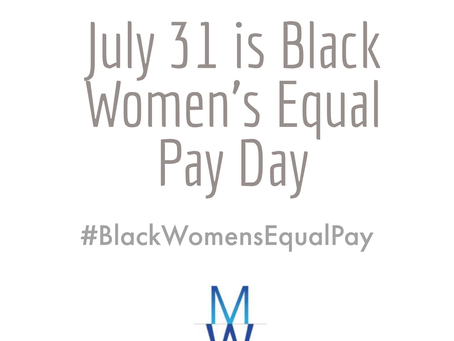 July 31 is #BlackWomensEqualPay Day