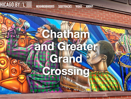 Neighborhood Spotlight: Chatham and Greater Grand Crossing