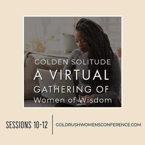 GOLDEN Solitude: Sessions 10-12