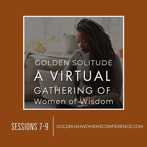 GOLDEN Solitude: Sessions 7-9