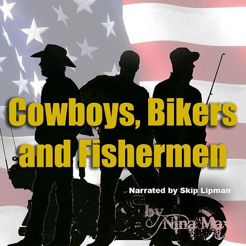 Donation Copy Cowboys, Bikers and Fishermen Audio Book