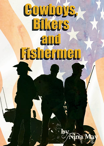Cowboys, Bikers and Fisherman (EPUB version)