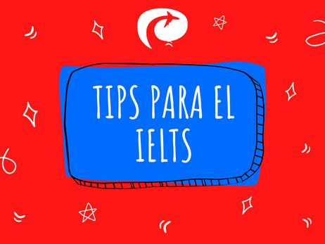 Tips para contestar eficientemente el IELTS
