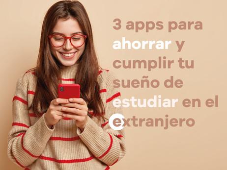 3  apps que te permitan ahorrar para tu sueño de estudiar en el extranjero