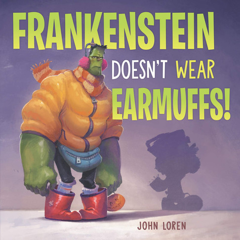 Frankenstein Doesn't Wear Earmuffs