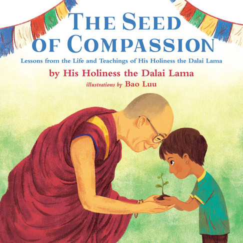 The Seeds of Compassion