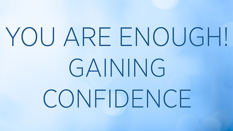 """""""You are Enough! Gaining Confidence"""" with Zinah Mack"""