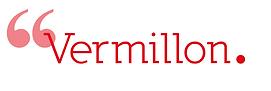 Vermillon, une communication à vos mesures