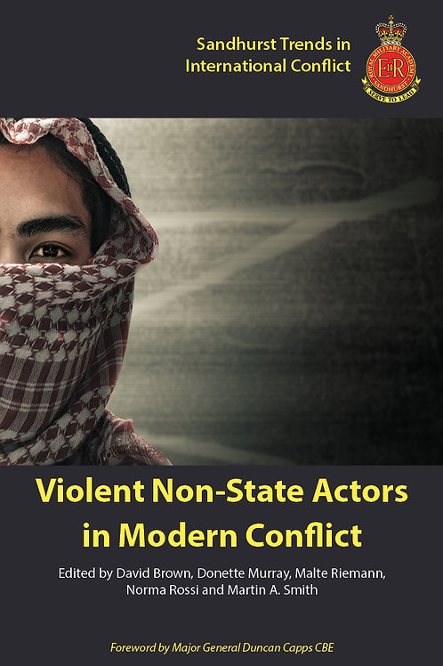 Violent Non-state Actors in Modern Conflict