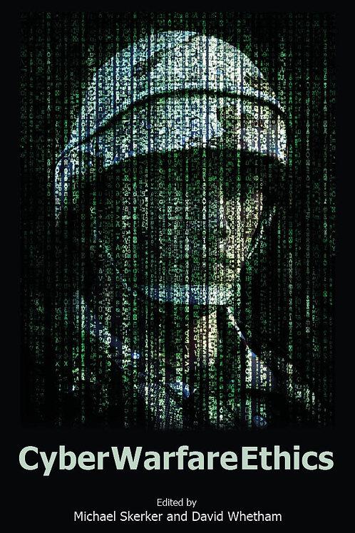 Cyber Warfare Ethics