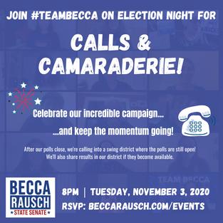 ELECTION NIGHT: CALLS & CAMARADERIE!
