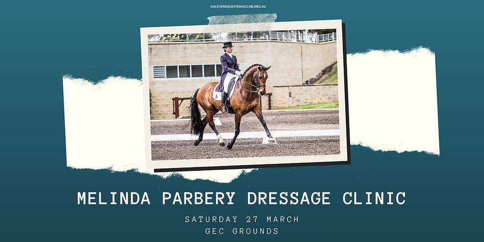 Melinda Parbery Dressage Clinic