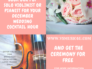 DECEMBER WEDDING MUSIC SPECIAL OFFER: BOOK OUR SOLO WEDDING VIOLINIST OR PIANIST FOR YOUR COCKTAIL H