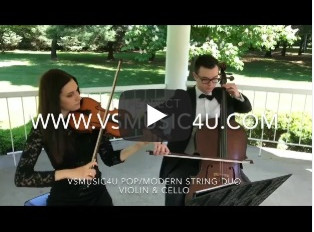 VSMUSIC4U NEW VIDEOS OF OUR STRING DUO VIOLIN & CELLO Shape of You, Thinking our Loud, Perfect,
