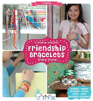 tuva publishing friendship bracelets, my friend, friendship bracelet maker, bracelets, kids, craft, knit, hobbies, kid craft, michele howarth book