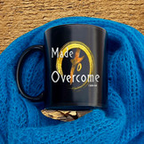 Made To Overcome-Mugs - Lot of colors