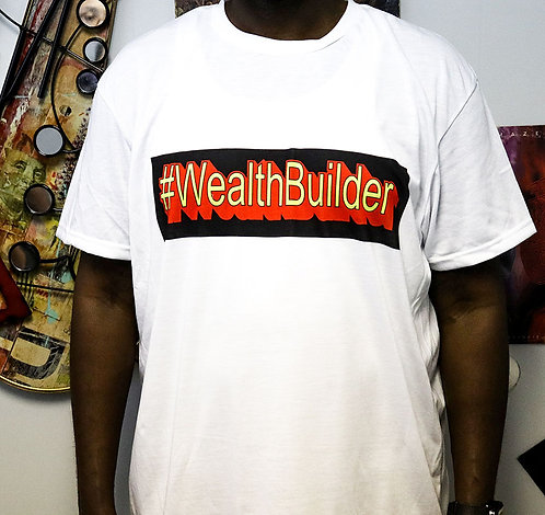 #WealthBuilder T-Shirt