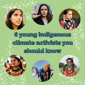 6 Young Indigenous Climate Activists You Should Know