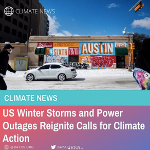 Texas Storms and Power Outages Reignite Calls for Climate Action