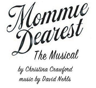 Mommie Dearest Musical.jpg