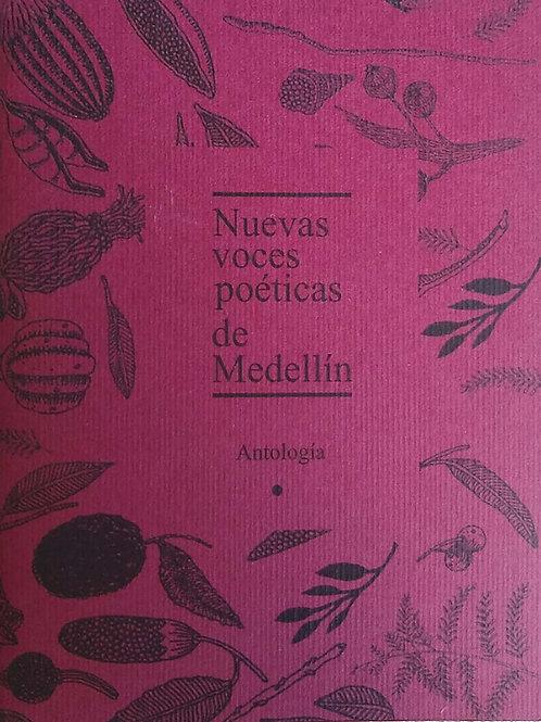 Nuevas Voces Poéticas de Medellín (Antología)
