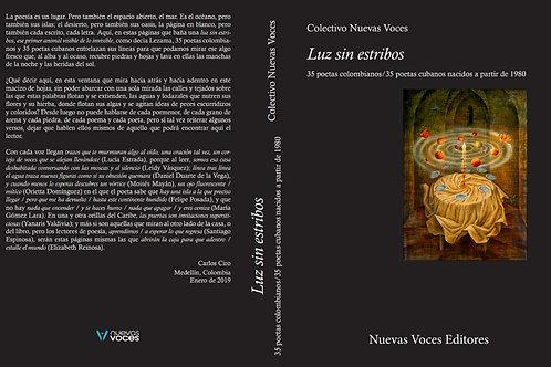 Luz sin estribos: 35 poetas colombianos/35 poetas cubanos de los 80 y 90