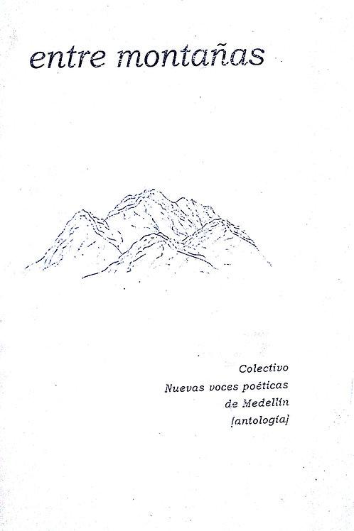 Entre montañas (Antología Plaquette)