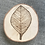 Thumbnail: Leaf round - wood burning