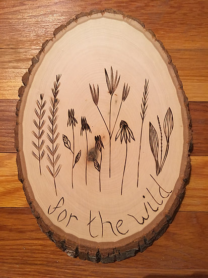 For the Wild - Wood Art