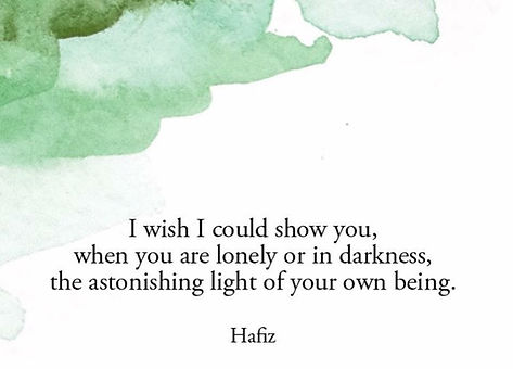hafiz light of own being quote.jpg