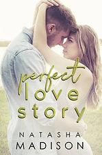 Perfect Love Story by Natasha Madison.jp