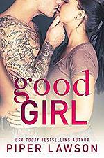 Good Girl by Piper Lawson.jpg