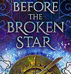 Review: Before The Broken Star (The Evermore Chronicles #1)