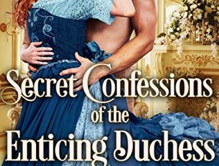 Review: Secret Confessions of the Enticing Duchess
