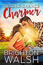 Second Chance Charmer by Brighton Walsh.
