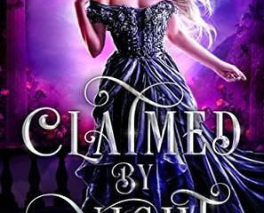 Review: Claimed by Night (The Queen's Consorts, #1)