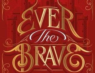 Review: Ever the Brave (Clash of Kingdoms #2)