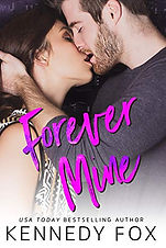 Forever Mine by Kennedy Fox.jpg