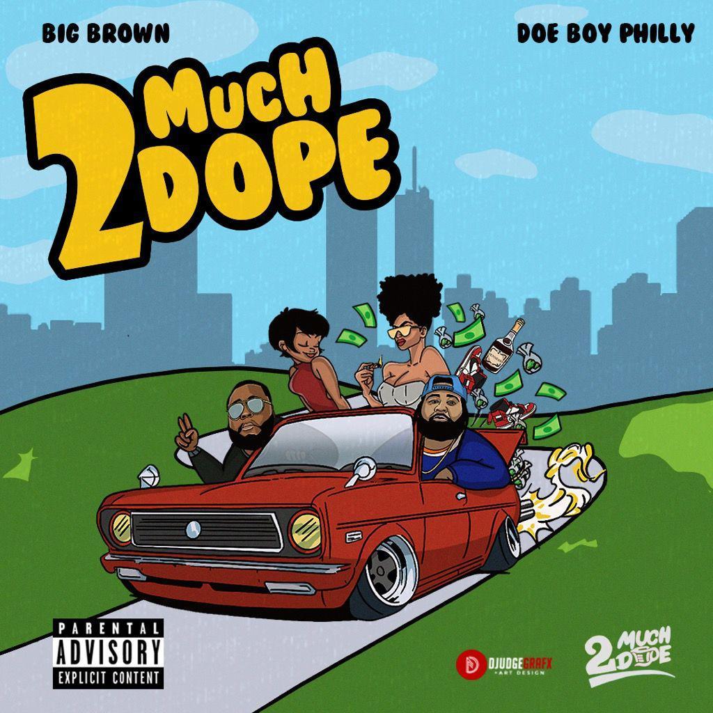 2 Much Dope