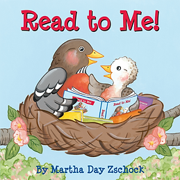Read to Me! Martha Day Zschock 1000 Books Between Birth and Kindergarten