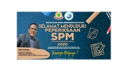 SELAMAT MENDUDUKI SPM 2020