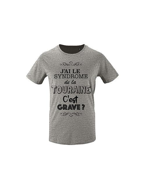 """Tee-Shirt """"J'ai le syndrome de la Touraine"""""""