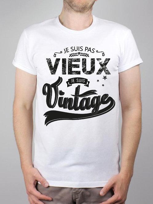 """Tee-Shirt """" Je suis pas vieux, Je suis Vintage"""""""