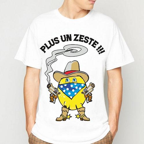 "Tee-Shirt ""Pas un Zeste !!! """