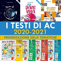 I testi di AC 2020-2021 Presentazione delle tematiche