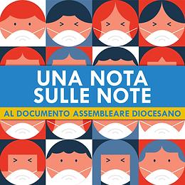 Una nota sulle note al documento assembleare diocesano