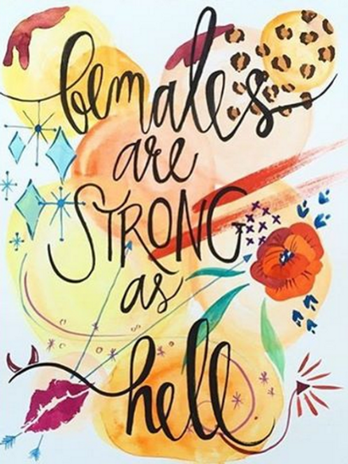 Strong As Hell Fine Art Print
