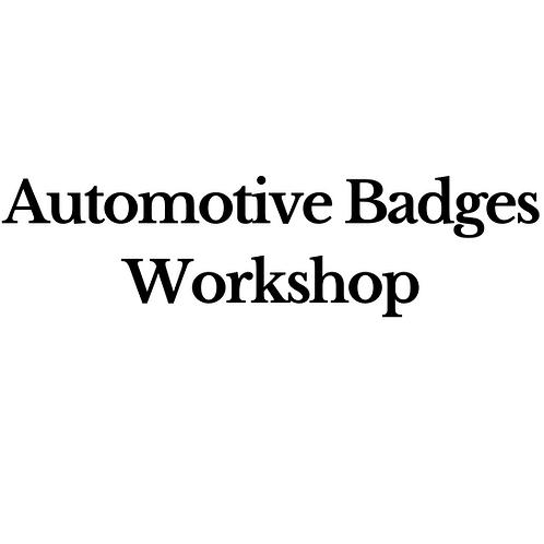 Automotive Badges Workshop