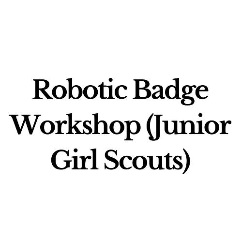 Robotic Badge Workshop (Junior Girl Scouts)
